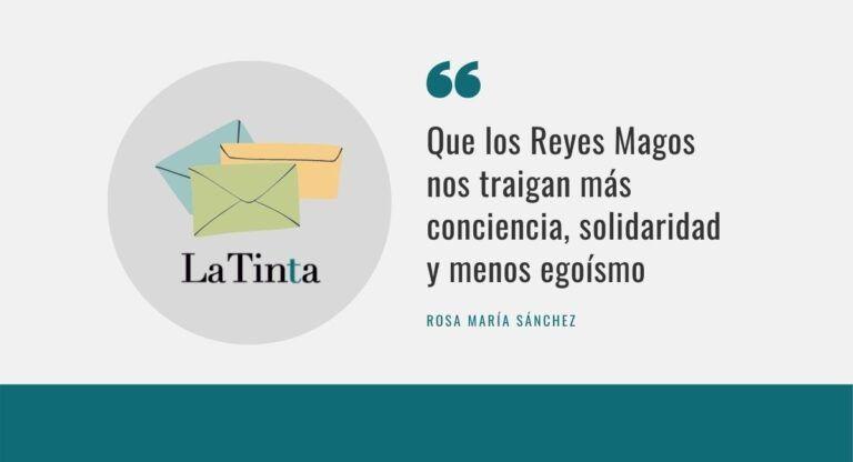 Carta a los Reyes Magos, por Rosa María Sánchez