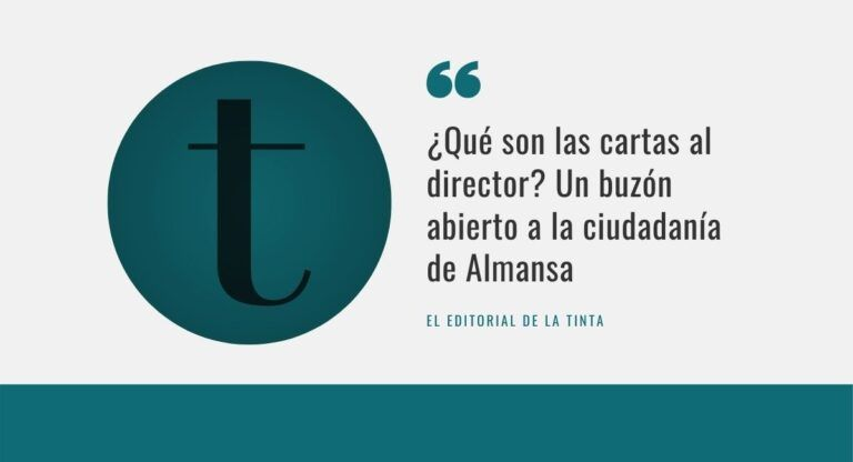 Cartas al director, por La Tinta de Almansa