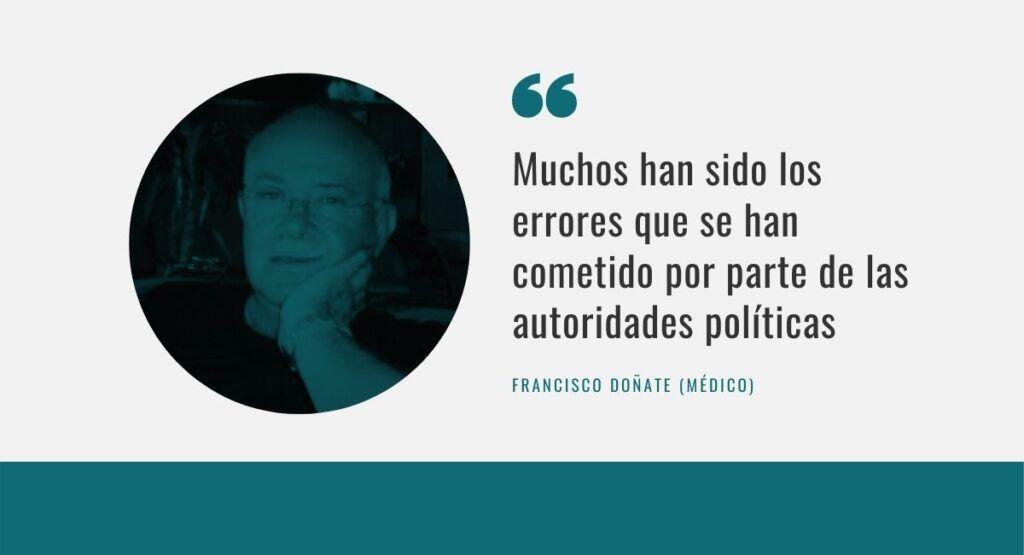 El Dr. Francisco Doñate denuncia los «muchos errores» que en su opinión se han cometido con la gestión de la pandemia de la Covid-19